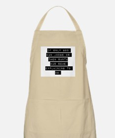 If Only God Can Judge Us Apron