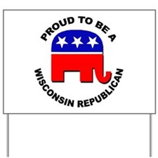 Proud Wisconsin Republican Yard Sign