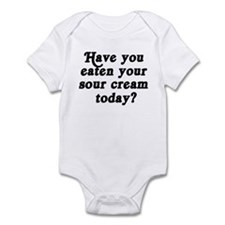 sour cream today Infant Bodysuit
