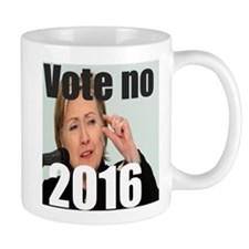 Vote no on ms Clinton Mugs