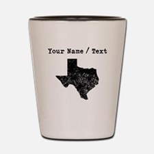 Custom Distressed Texas Silhouette Shot Glass