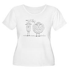 Ewe's not fat T-Shirt