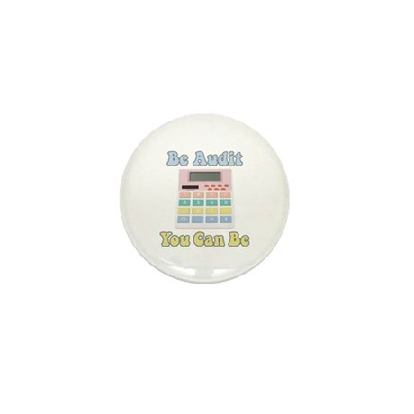 Be Audit You Can Be Mini Button (10 pack)