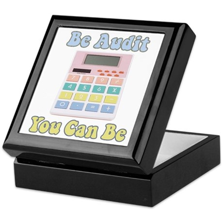 Be Audit You Can Be Keepsake Box