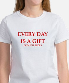life is a gift T-Shirt