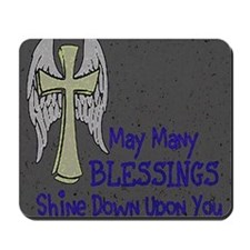 Blessings ~  Mousepad
