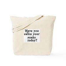snake today Tote Bag