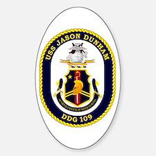 USS Dunham DDG 109 Sticker (Oval)