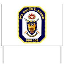USS Meyer DDG 108 Yard Sign