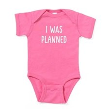 I Was Planned Baby Bodysuit