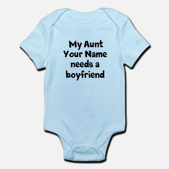My Aunt Needs A Boyfriend (Custom) Body Suit