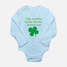 My Auntie Loves Me Shamrock (Custom) Body Suit