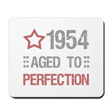 1954 Aged To Perfection Mousepad