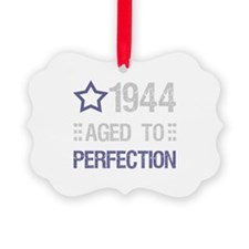1944 Aged To Perfection Ornament