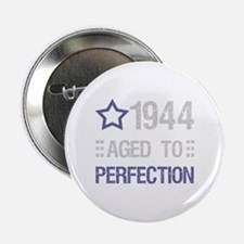 """1944 Aged To Perfection 2.25"""" Button"""
