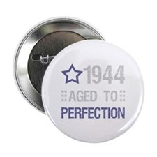 "1944 Aged To Perfection 2.25"" Button (10 pack)"