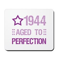 1944 Aged To Perfection Mousepad