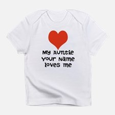 My Auntie Loves Me (Custom) Infant T-Shirt