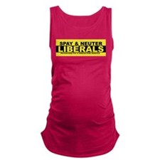 Cute Spay and neuter liberal Maternity Tank Top