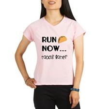 Run Now, Tacos Later Performance Dry T-Shirt