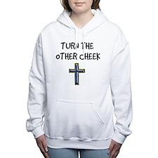 Turn The Other Cheek Women's Hooded Sweatshirt