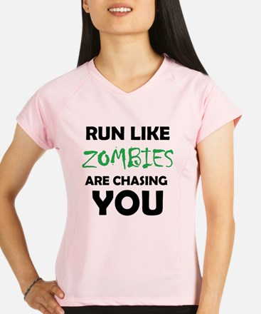Run Like Zombies are Chasi Performance Dry T-Shirt