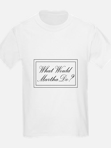 What Would Martha Do? T-Shirt