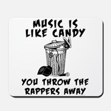 Music is Like Candy Mousepad