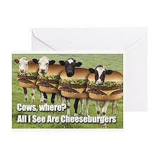 I See Cheeseburgers Greeting Card