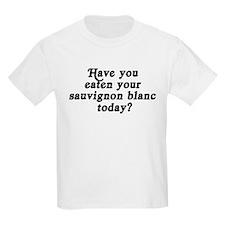 sauvignon blanc today T-Shirt