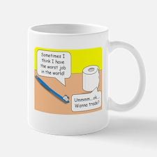 Worst Job in the World Mug Mugs