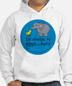 I'm allergic to eggs and nuts Hoodie