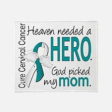 Cervical Cancer HeavenNeededHero1.1 Throw Blanket