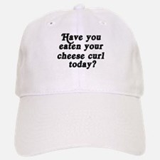 cheese curl today Baseball Baseball Cap