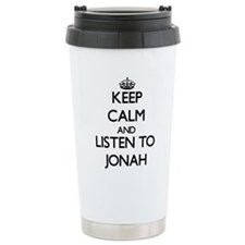 Keep Calm and Listen to Jonah Travel Mug