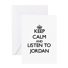 Keep Calm and Listen to Jordan Greeting Cards