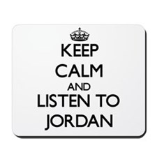 Keep Calm and Listen to Jordan Mousepad