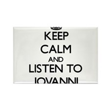 Keep Calm and Listen to Jovanni Magnets