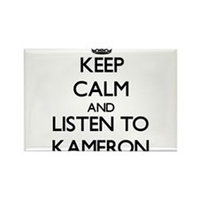Keep Calm and Listen to Kameron Magnets
