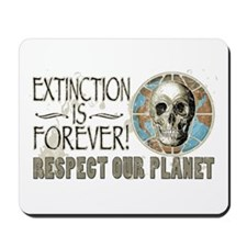 Extinction is Forever Mousepad