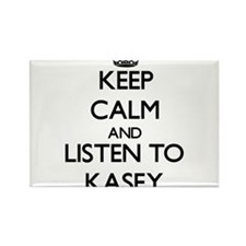 Keep Calm and Listen to Kasey Magnets