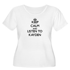 Keep Calm and Listen to Kayden Plus Size T-Shirt