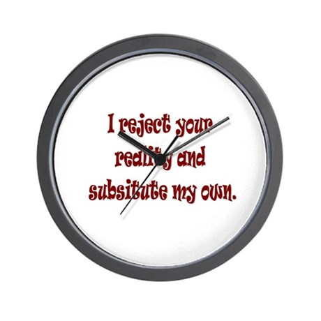 Reject Reality Wall Clock