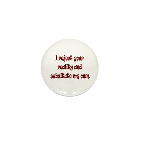 Reject Reality Mini Button (100 pack)