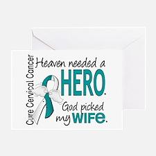 Cervical Cancer HeavenNeededHero1.1 Greeting Card