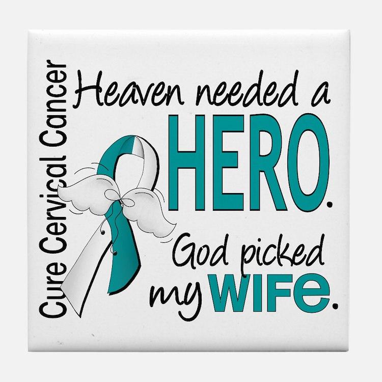 Cervical Cancer HeavenNeededHero1.1 Tile Coaster