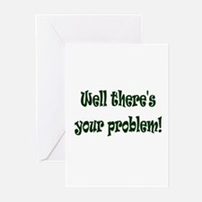 There's Your Problem Greeting Cards (Pk of 10)