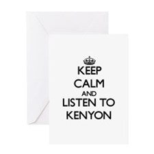 Keep Calm and Listen to Kenyon Greeting Cards