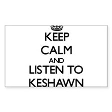 Keep Calm and Listen to Keshawn Decal