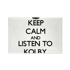 Keep Calm and Listen to Kolby Magnets